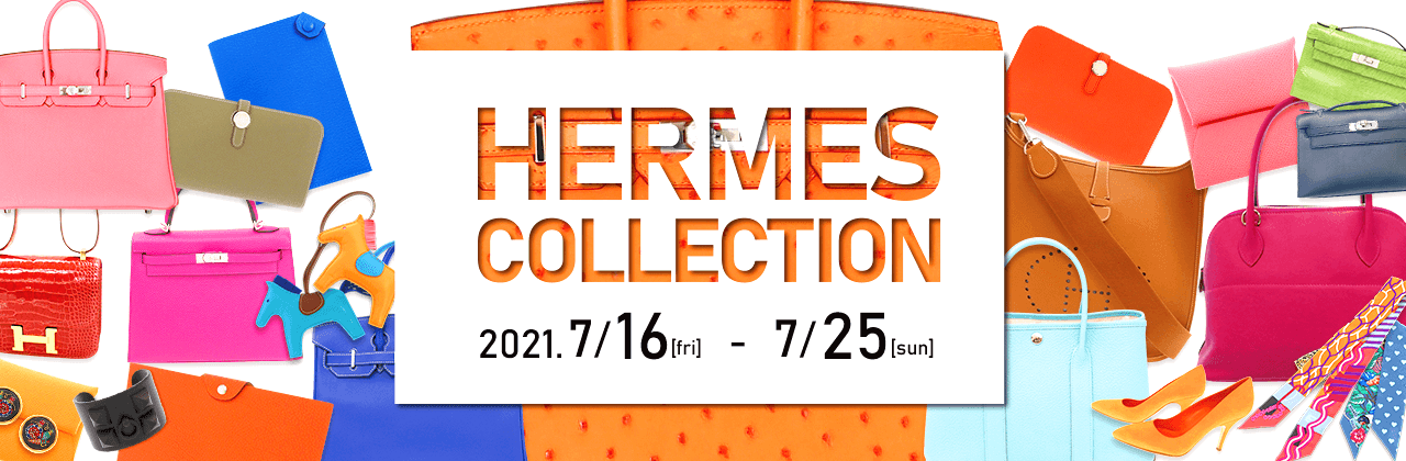 HERMES COLLECTION 青山表参道店 2021年7月16日~25日
